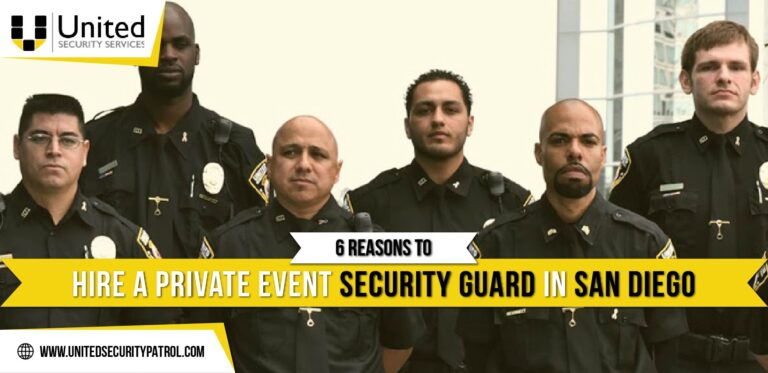 6 Reasons To Hire a Private Event Security Guard In San Diego