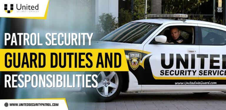 Patrol-Security-Guard-Duties-and-Responsibilities