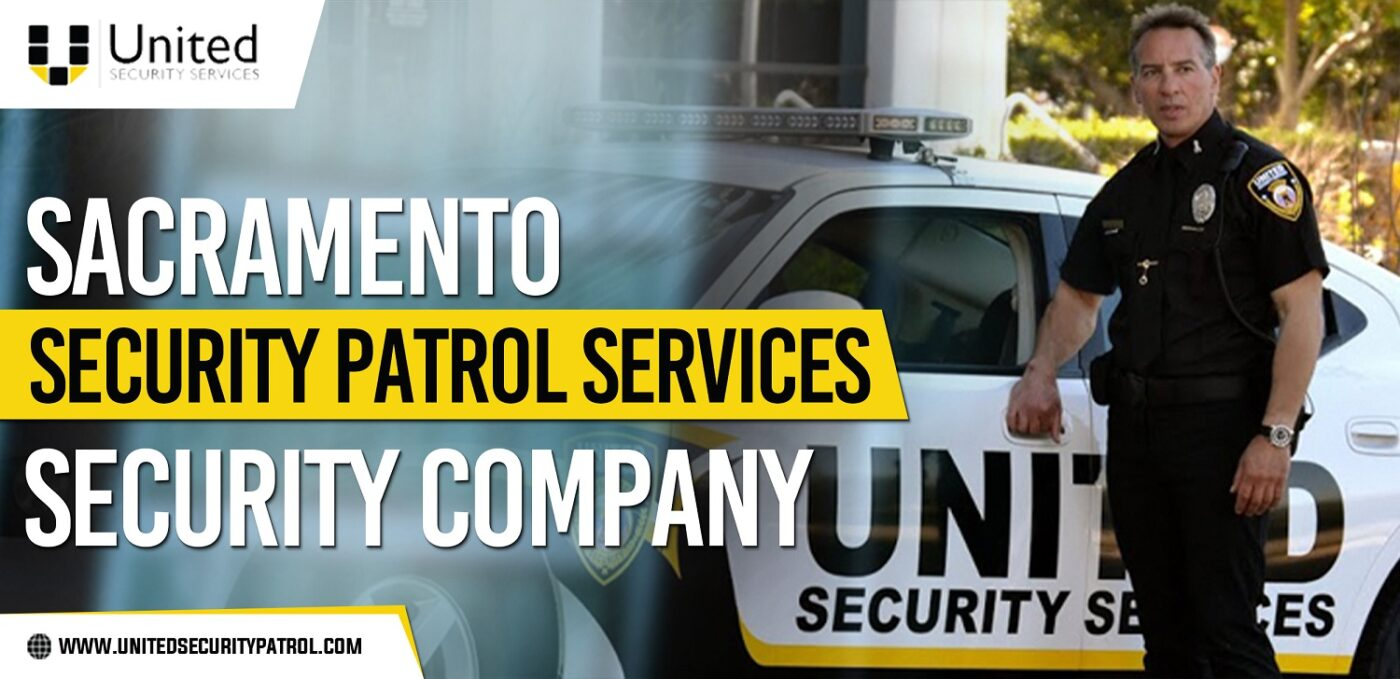 Sacramento-Security-Patrol-Services-Company